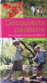 Découverte pédestre des paysages typiques de Wallonie - Couverture - Format classique
