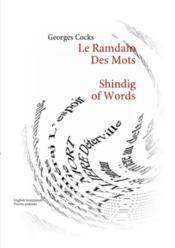 Vente livre :  Le ramdam des mots / shindig of words  - Georges Cocks