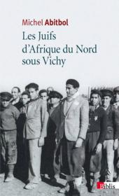 Les Juifs d'Afrique du nord sous Vichy - Couverture - Format classique
