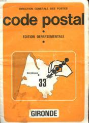 Code Postal - Edition Departementale - Bordeaux 33 - Gironde - Couverture - Format classique