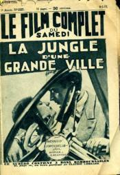 Le Film Complet Du Samedi N° 1127 - 11e Annee - Le Jungle D'Une Grande Ville - Couverture - Format classique
