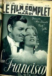 Le Film Complet Du Mardi N° 1925 - 16e Annee - San Francisco - Couverture - Format classique
