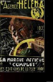 L'Agence Helena N°15 La Morgue Affiche Complet - Couverture - Format classique