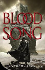 Blood song t.2 ; le seigneur de la tour  - Anthony Ryan