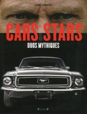 Vente livre :  Cars & stars ; duos mythiques  - Jacques Braunstein