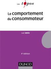 Le comportement du consommateur (4e édition) - Couverture - Format classique