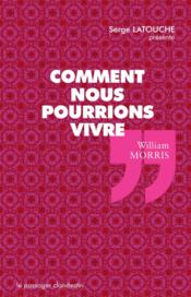 Vente  Comment nous pourrions vivre  - William Morris