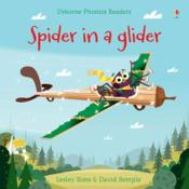 Vente livre :  Spider in a glider  - Lesley Sims - David Semple