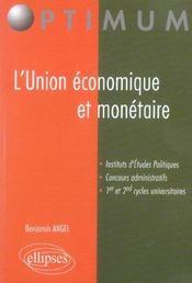 L'Union Economique Et Monetaire Instituts D'Etudes Politiques Concours Administratifs - Intérieur - Format classique