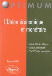 L'Union Economique Et Monetaire Instituts D'Etudes Politiques Concours Administratifs - Couverture - Format classique