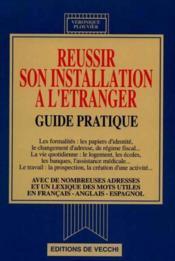 Reussir Son Installation A L'Etranger - Couverture - Format classique