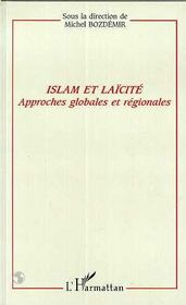 Islam Et Laicite ; Approches Globales Et Regionales - Intérieur - Format classique