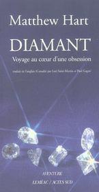 Diamant ; Voyage Au Coeur D'Une Obsession - Intérieur - Format classique