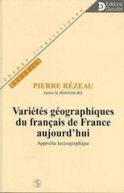 Varietes Geographiques Du Francais De France Aujourd'Hui - Couverture - Format classique