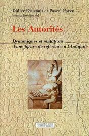 Les autorités ; dynamiques et mutations d'une figure de référence à l'antiquité - Intérieur - Format classique