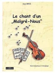 Le Chant Dun Malgre Nous - Couverture - Format classique