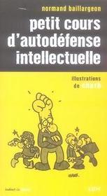Petit cours d'autodéfense intellectuelle - Intérieur - Format classique