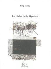 La Dicha De La Figuiera - Couverture - Format classique