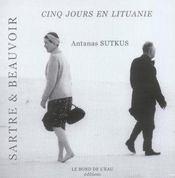 Sartre Et Beauvoir Cinq Jours En Lituanie - Intérieur - Format classique