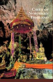 Caves Of Northern Thailand /Anglais - Couverture - Format classique