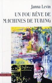 Un fou rêve de machines de turing - Couverture - Format classique
