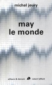 May le monde  - Michel Jeury