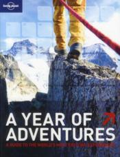 Vente livre :  A year of adventures ; a guide to the world's most exciting experiences (2e édition)  - Collectif