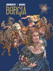 Borgia t.4 ; tout est vanite