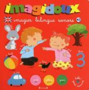 IMAGIDOUX ; mon imagidoux bilingue et sonore - Couverture - Format classique