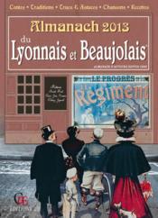 Almanach Du Lyonnais Beaujolais 2013 - Couverture - Format classique