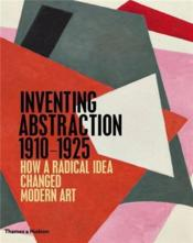 Inventing abstraction ; 1910-1925 - Couverture - Format classique