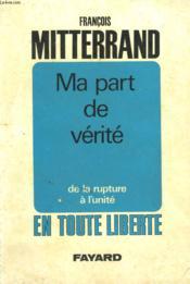 Ma Part De Verite. - Couverture - Format classique