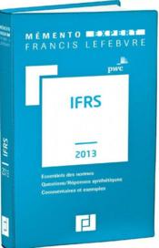 Vente  Memento Expert ; Ifrs (Edition 2013)  - Collectif
