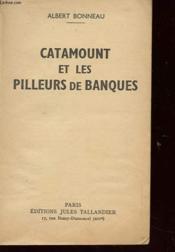 Catamount Et Les Pilleurs De Banques - Couverture - Format classique