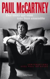 Vente livre :  Paul McCartney ; des mots qui vont tres bien ensemble  - Paul Mccartney - Paul Du Noyer
