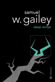 Vente  Deep winter  - Samuel Gailey