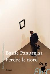Vente  Perdre le nord  - Basile Panurgias
