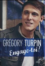 Vente livre :  Engage-Toi !  - Gregory Turpin