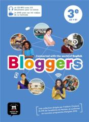Vente livre :  Bloggers ; anglais ; 3e ; pack CD + DVD  - Collectif