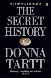Vente livre :  THE SECRET HISTORY  - Donna Tartt