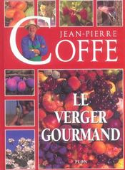 Le Verger Gourmand  - Jean-Pierre Coffe
