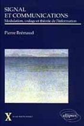 Signal Et Communications Modulation Codage Et Theorie De L'Information - Intérieur - Format classique