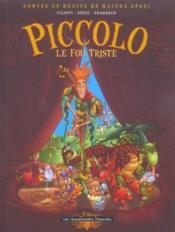 Contes & Recits De Maitre Spazi T.1 ; Piccolo, Le Fou Triste - Couverture - Format classique
