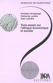 Trois essais sur l'éthique économique et sociale - Intérieur - Format classique