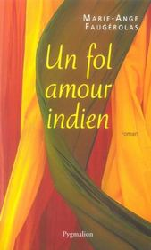 Un fol amour indien - Intérieur - Format classique