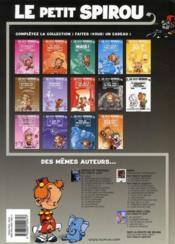 Le petit Spirou t.9 ; c'est pas de ton âge ! - 4ème de couverture - Format classique