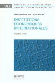 Institutions economiques internationales - 3eme edition - Intérieur - Format classique