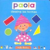 Paola dessine les formes - Intérieur - Format classique