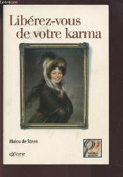 Liberez-Vous De Votre Karma - Couverture - Format classique