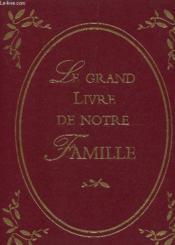 Le livre d'or de notre famille - Couverture - Format classique